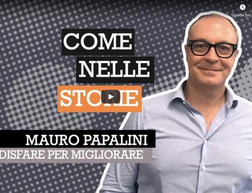 Mauro Papalini: Soddisfare per migliorare